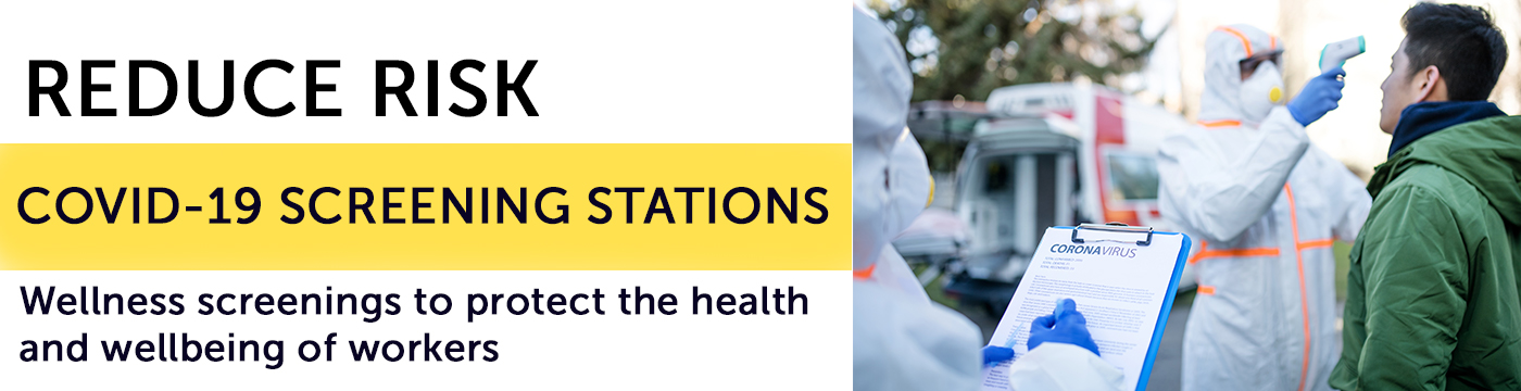 COVID-19 Screening Stations provided by Total Safety